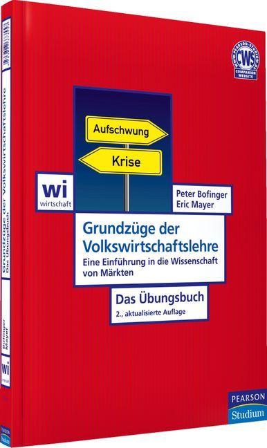 Grundzüge der Volkswirtschaftslehre - Das Übungsbuch