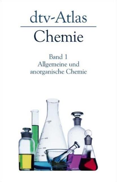 dtv - Atlas zur Chemie 1. Allgemeine und anorganische Chemie