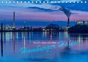 Auch das ist der Hamburger Hafen (Tischkalender 2021 DIN A5 quer