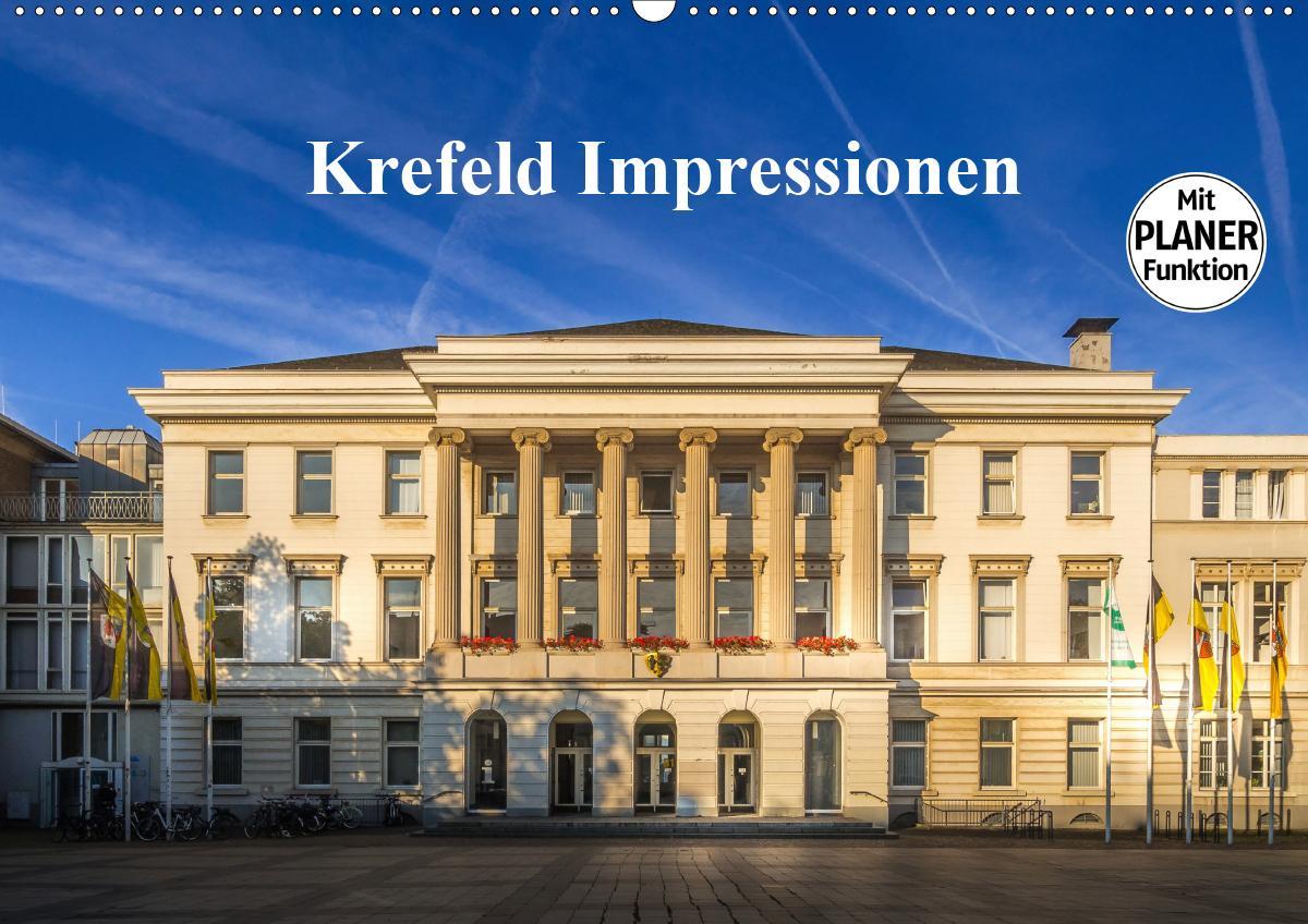 Krefeld Impressionen (Wandkalender 2021 DIN A2 quer)