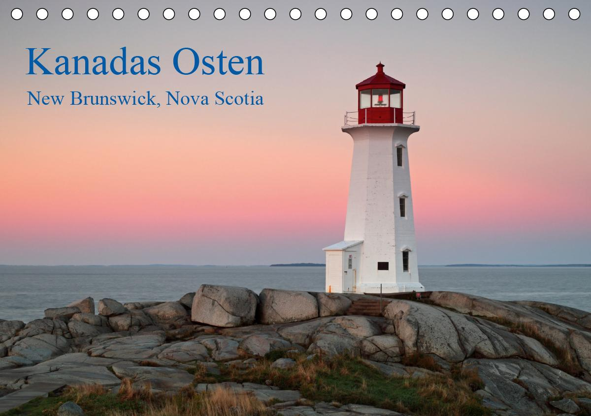 Kanadas Osten (Tischkalender 2021 DIN A5 quer)