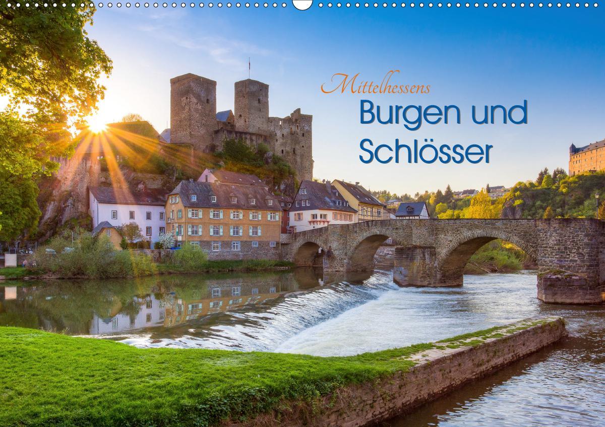 Mittelhessens Burgen und Schlösser (Wandkalender 2021 DIN A2 que