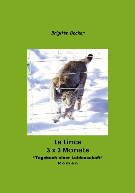 La Lince - 3 x 3 Monate