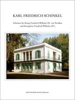 Karl Friedrich Schinkel - Lebenswerk