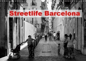 Streetlife Barcelona (Wandkalender 2021 DIN A3 quer)