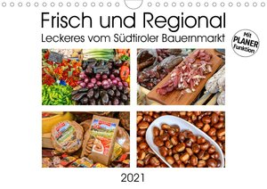 Frisch und Regional - Leckeres vom Südtiroler Bauernmarkt (Wandk