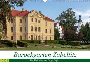 Barockgarten Zabeltitz (Wandkalender 2021 DIN A3 quer)