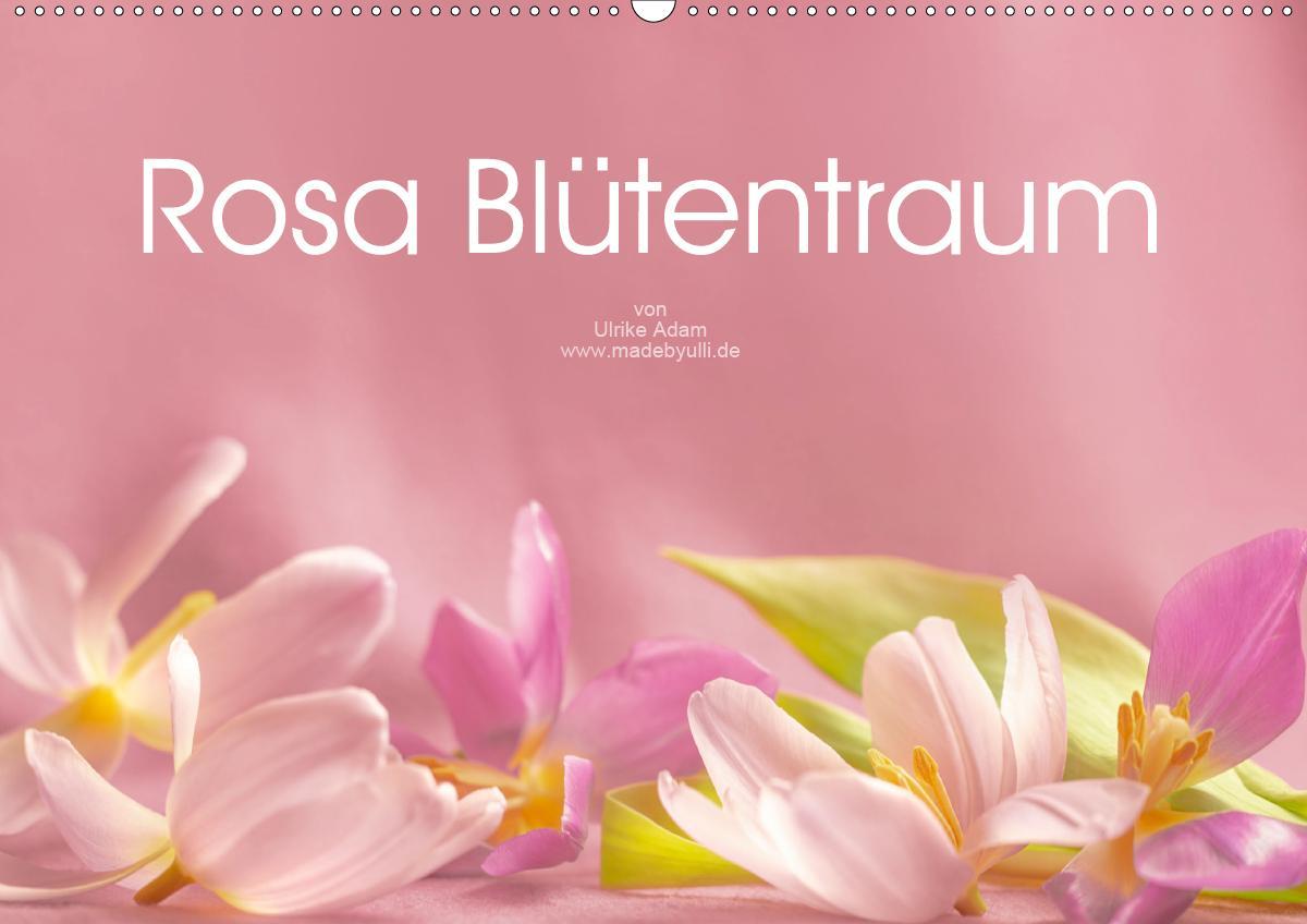 Rosa Blütentraum (Wandkalender 2021 DIN A2 quer)