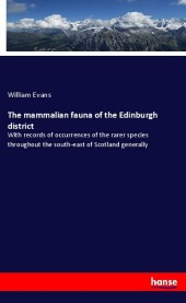 The mammalian fauna of the Edinburgh district