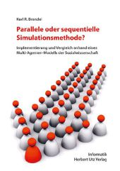Parallele oder sequentielle Simulationsmethode?