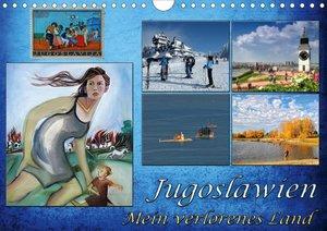 Jugoslawien - Mein verlorenes Land (Wandkalender 2021 DIN A4 que