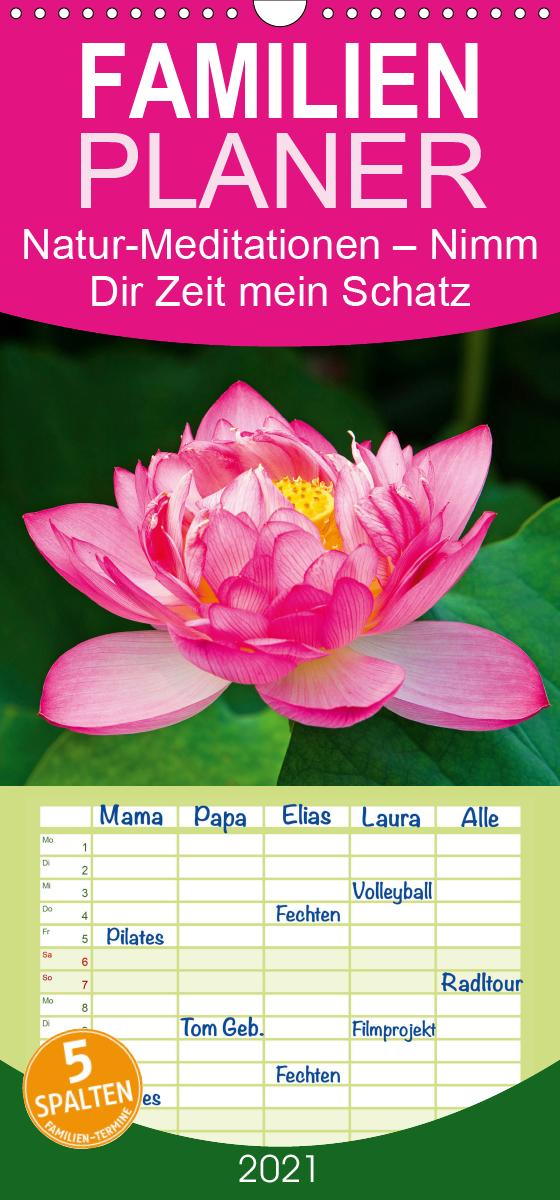 Natur-Meditationen - Nimm Dir Zeit mein Schatz - Familienplaner