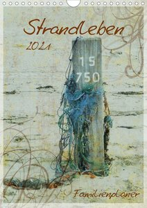 Strandleben - Familienplaner (Wandkalender 2021 DIN A4 hoch)