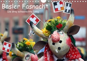 Basler Fasnacht - die drey scheenschte Dääg (Wandkalender 2021 D