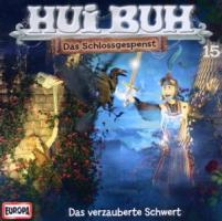 Hui Buh Neue Welt 15: Das verzauberte Schwert