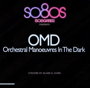 OMD (Orchestral Manoeuvres in the Dark): SO80S PRESENTS ORCH