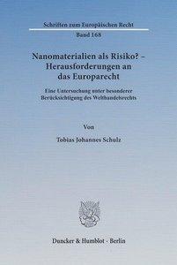 Nanomaterialien als Risiko? - Herausforderungen an das Europarec