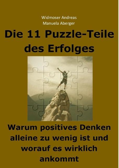 Die 11 Puzzle-Teile des Erfolges - Warum positives Denken allein