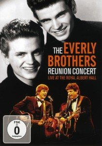 Everly Brothers, T: Reunion Concert-Live At The Royal Albert