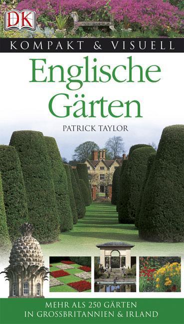 Taylor, P: Englische Gärten