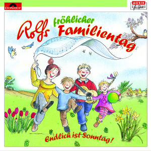 Rolfs fröhlicher Familientag - Endlich ist Sonntag, 1 Audio-CD