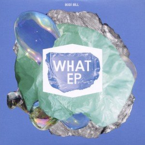 What? (EP)