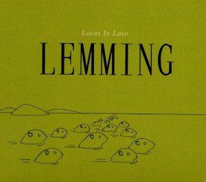 Locas In Love: Lemming