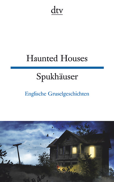 Haunted Houses - Spukhäuser