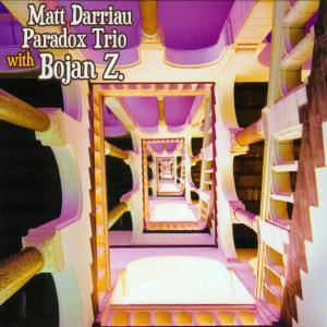 Matt Darriau Paradox Trio feat.Bojan Z.
