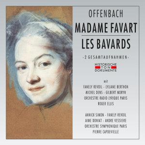 Madame Favart/Les Bavards
