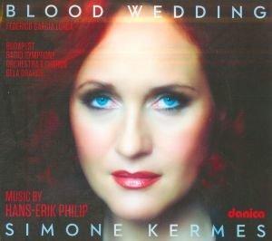 Kermes, S: Blood Wedding