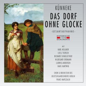 Chor & Orchester Des Deutschlandsenders Berlin: Dorf Ohne Gl