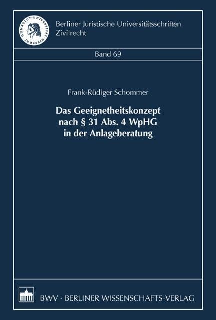 Das Geeignetheitskonzept nach § 31 Abs. 4 WpHG in der Anlagebera