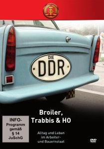 Die DDR - Broiler, Trabbis & HO, 1 DVD