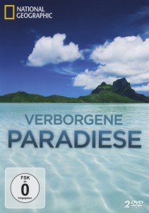 National Geographic - Verborgene Paradiese