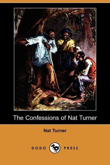 The Confessions of Nat Turner (Dodo Press)