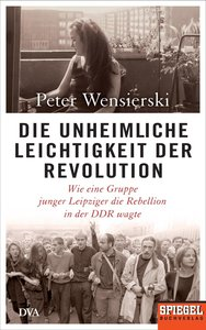 Die unheimliche Leichtigkeit der Revolution