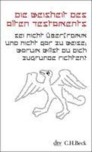 Die Weisheit des Alten Testaments