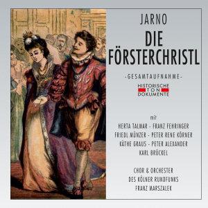 Chor Und Orchester Des Kölner Rundfunks: Försterchristl