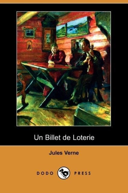 Un Billet de Loterie (Dodo Press)