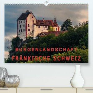 Burgenlandschaft Fränkische Schweiz (Premium, hochwertiger DIN A