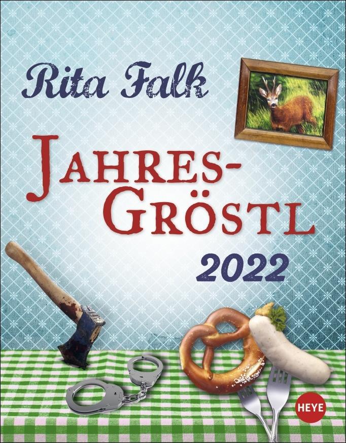 Rita Falk Jahres-Gröstl Tagesabreißkalender 2022