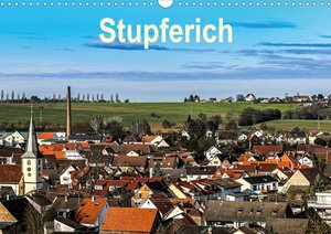 Stupferich (Wandkalender 2021 DIN A3 quer)