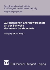 Zur deutschen Energiewirtschaft an der Schwelle des neuen Jahrhunderts