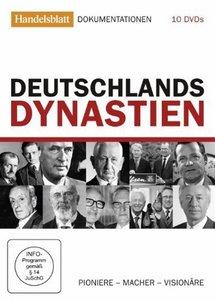 Deutschlands Dynastien: Pioniere - Macher - Visionäre
