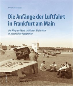 Die Anfänge der Luftfahrt in Frankfurt am Main