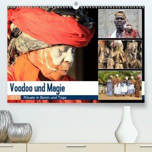 Voodoo und Magie (Premium, hochwertiger DIN A2 Wandkalender 2021
