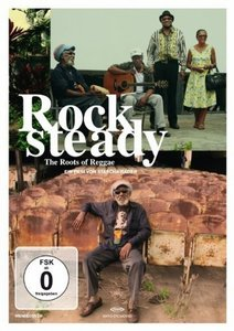 Rocksteady: The Roots of Reggae