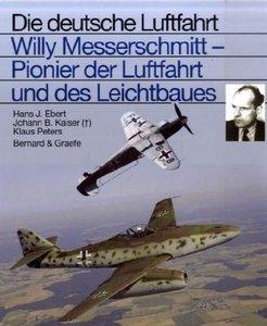 Willy Messerschmitt, Pionier der Luftfahrt und des Leichtbaues