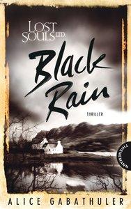 Lost Souls Ltd. - Black Rain